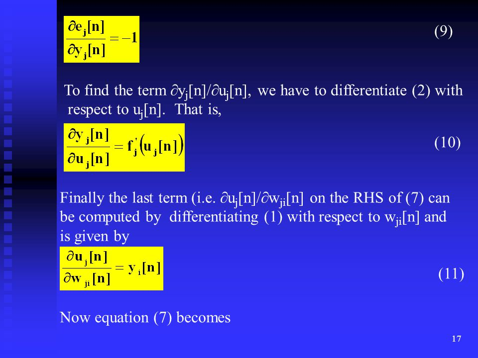(9) To find the term yj[n]/uj[n], we have to differentiate (2) with. respect to uj[n]. That is,